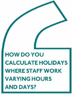 Question - Calculating Staff Holidays